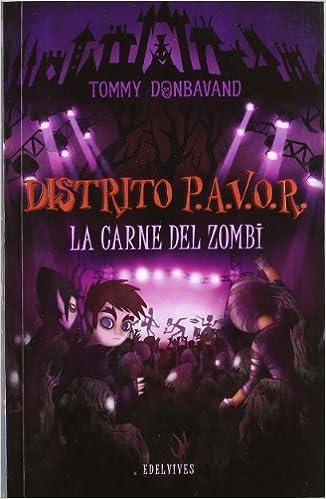 Book La carne del zombi / Flesh of the zombie (Distrito P.A.V.O.R / Scream Street) (Spanish Edition)