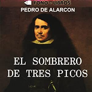 El Sombrero de Tres Picos [The Three-Cornered Hat] Audiobook