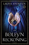 The Boleyn Reckoning: A Novel (The Boleyn Trilogy Book 3)