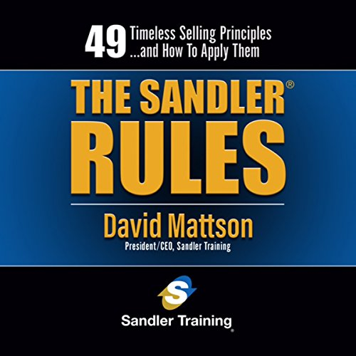 The Sandler Rules: 49 Timeless Selling Principles…and How to Apply Them Audiobook [Free Download by Trial] thumbnail