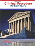 Criminal Procedure: Bar Exam Review, Supreme Bar Review, 1936450046