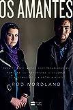 capa de Os amantes: Para ficarem juntos, eles desafiaram as famílias, os terroristas, o governo do Afeganistão e a própria morte