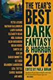 The Year's Best Dark Fantasy and Horror 2014 Edition, Laird Barron, 1607014319