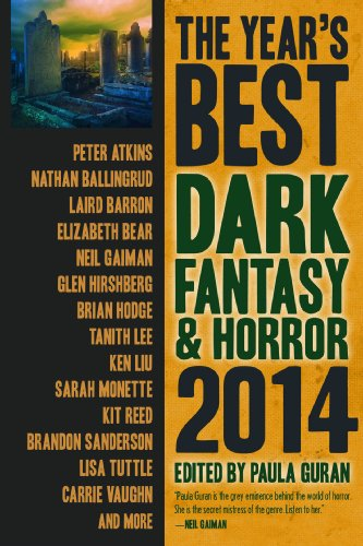 The Year's Best Dark Fantasy & Horror: 2014 Edition (Best Erotic Science Fiction)