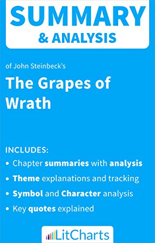 Summary & Analysis of The Grapes of Wrath by John Steinbeck (LitCharts Literature Guides)
