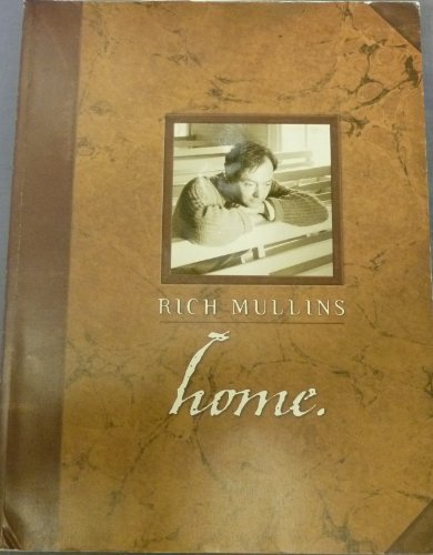 Rich Mullins: Home