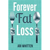 Forever Fat Loss ($12 Value)