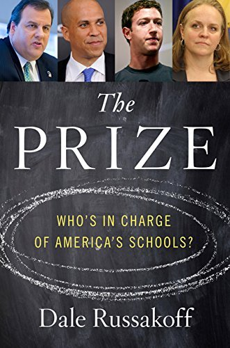 The Prize: Who's in Charge of America's -