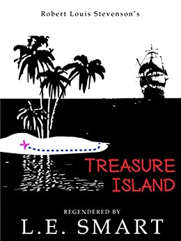 Treasure Island - Regendered by [Smart, L.E., Stevenson, Robert Louis]
