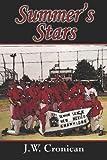Summer's Stars, J. W. Cronican, 1424115310