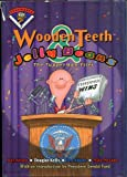 Wooden Teeth & Jelly Beans: The Tupperman Files (Flying Rhinoceros. Presidents)