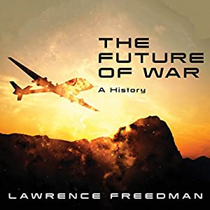 The Future of War Audiobook