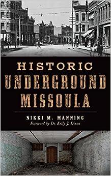 Book Historic Underground Missoula