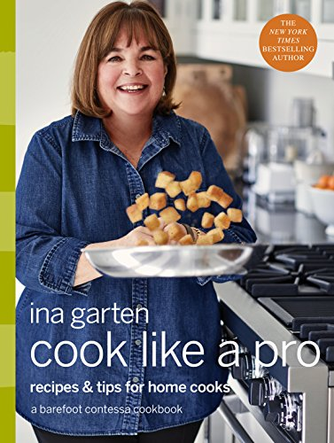Cook Like a Pro: Recipes and Tips for Home Cooks cover