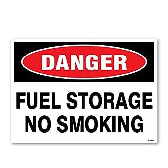 Amazon com: Danger: Fuel Storage No Smoking, 10
