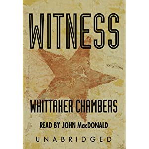 Witness: Library Edition Whittaker Chambers and John MacDonald