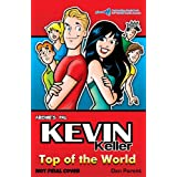 Kevin Keller: Top of the World
