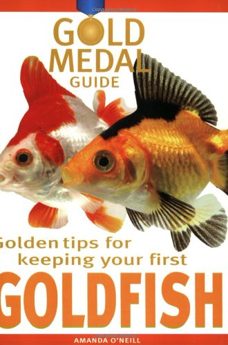 Golden Tips for Keeping Your First Goldfish (Gold Metal Guide)