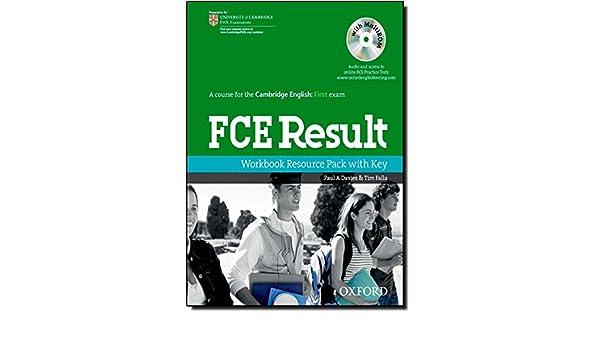 FCE Result Workbook Resource Pack with Key (Result Super-Series): Paul A Davies, Tim Falla: 9780194800341: Amazon.com: Books