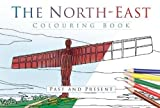 The North East Colouring Book