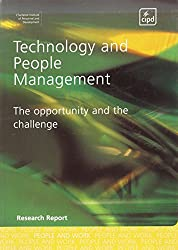 Technology and People Management: The Opportunity and the Challenge