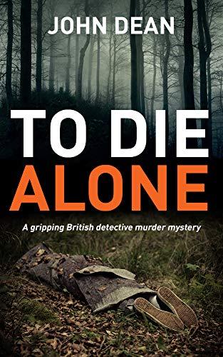 Wood Die Cut - TO DIE ALONE: A Gripping British Detective Murder Mystery (Detective Chief Inspector Jack Harris Book 3)