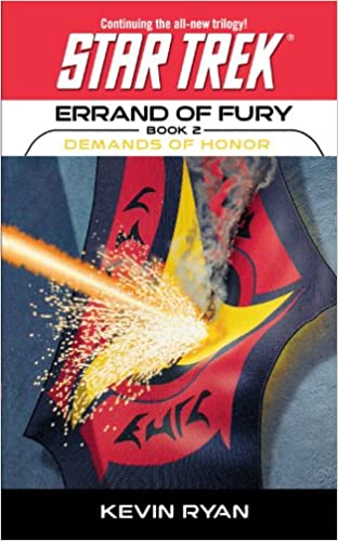 Star Trek: The Original Series: Errand of Fury #2: Demands of Honor