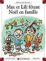 Max et Lili fêtent Noël en famille par Saint-Mars