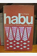 Habu: The Innovation of Meaning in Daribi Religion Hardcover