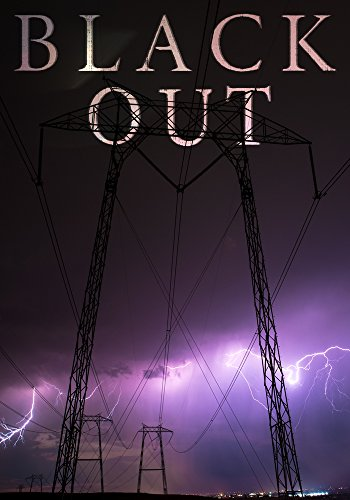 Blackout: A Tale Of Survival In A Powerless World- Book 2 by [Clarke, Alexandria]