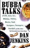 Bubba Talks, Dan Jenkins, 0385470797