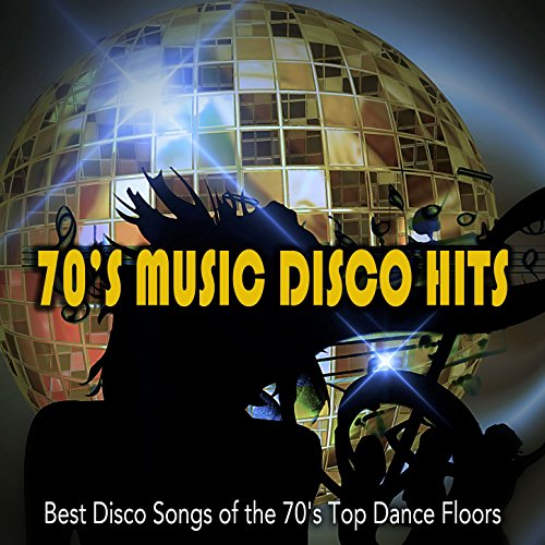 (70s Music Disco Hits: Best Disco Songs of the 70's Top Dance Floors)
