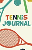 Tennis Journal: 150-page Blank, Lined Writing Journal for Tennis Lovers - Makes a Great Gift for Men, Women and Kids who are Interested in Tennis  (5.25 x 8 Inches / Blue and Red)