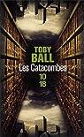 Les catacombes par Ball