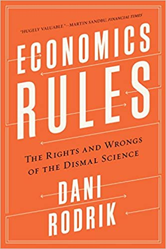 Book Economics Rules: The Rights and Wrongs of the Dismal Science