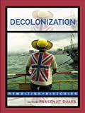 img - for Decolonization: Perspectives from Now and Then (Rewriting Histories) book / textbook / text book