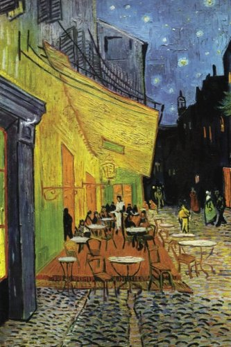- Vincent van Gogh's 'Cafe Terrace at Night ' Art of Life Journal (Lined)