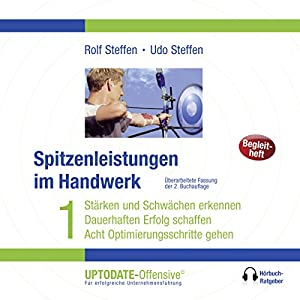 Spitzenleistungen im Handwerk (UPTODATE-Offensive) Hörbuch