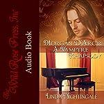 Morgan D'Arcy: A Vampyre Rhapsody | Linda Nightingale