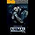 Animal (A Real Man, 15)