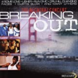 Breaking Out - Alcatraz Concert by Various Artists (2008-01-13)