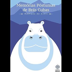 Memórias Póstumas de Brás Cubas (Prazer de Ler) (Portuguese Edition)