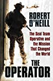 img - for The Operator: The Seal Team Operative and the Mission That Changed the World book / textbook / text book
