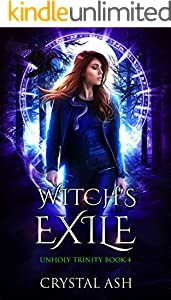 Witch's Exile: A Reverse Harem Urban Fantasy (Unholy Trinity Book 4)
