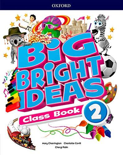Big Bright Ideas Class Book 2º Prim Libro Del Alumno Oxford University Press España