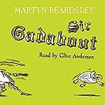 Sir Gadabout | Martyn Beardsley