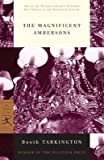 The Magnificent Ambersons[MAGNIFICENT AMBERSONS -ML][Paperback]