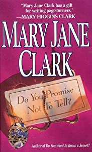 Do You Promise Not to Tell? (Key News Thrillers Book 2)