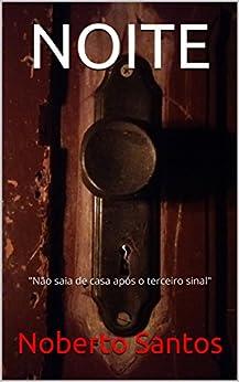 NOITE por [Santos, Noberto]