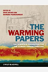 The Warming Papers: The Scientific Foundation for the Climate Change Forecast Kindle Edition